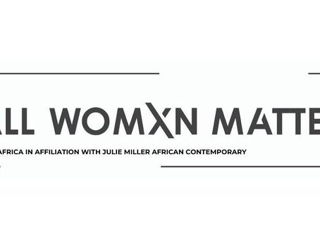 Exhibition: All Womxn Matter