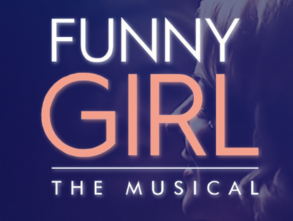 Funny Girl - SFP Shows - Savoy Theat