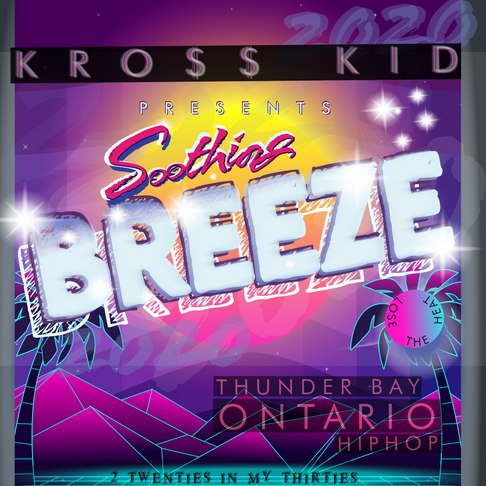 Kro$$ Kid - single 'Soothing Breeze'