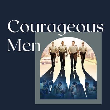 Copy of Courageous Men Slide (1).png