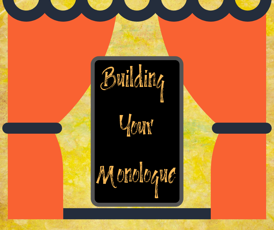 Building your Monologue (1)