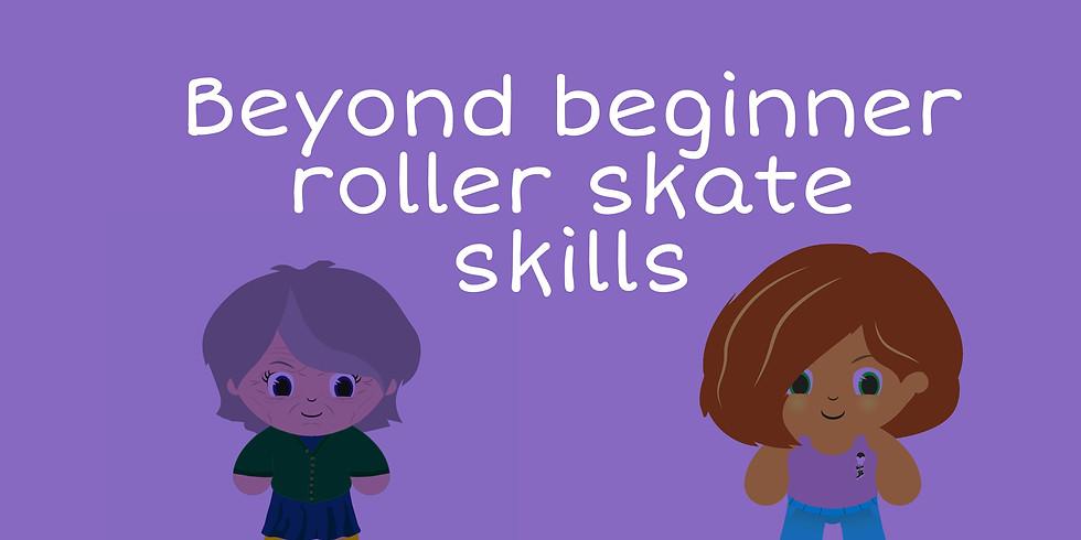 19th Sept: BEYOND BEGINNER skate skills 14+