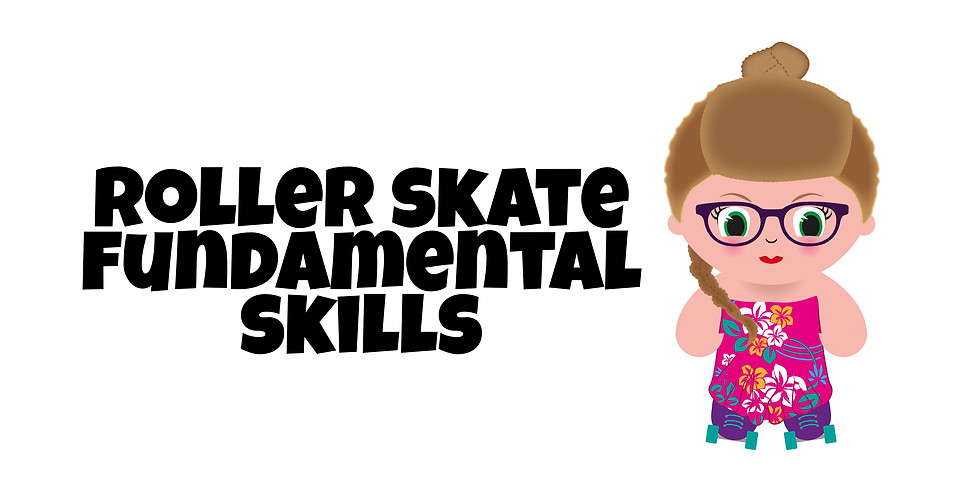 Fundamental Skate Skills
