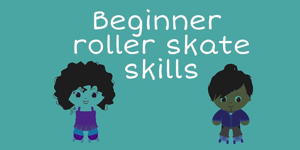 12th Sept: BEGINNER roller skate skills 14+