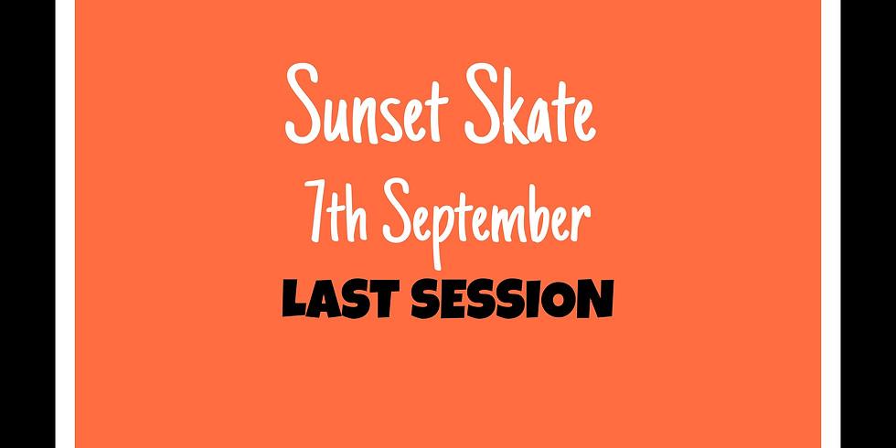 LAST Sunset Skate 7th September