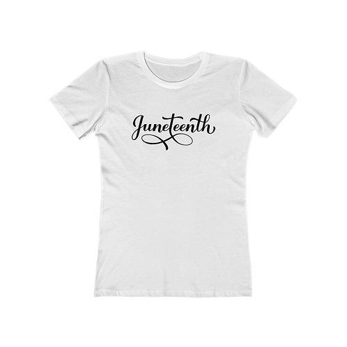 Juneteenth Women's The Boyfriend Tee