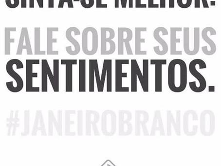 JANEIRO BRANCO: Precisamos falar de Saúde Mental