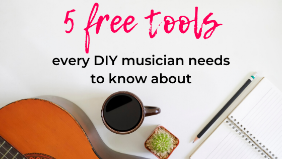 5 FREE TOOLS EVERY DIY MUSICIAN SHOULD BE USING