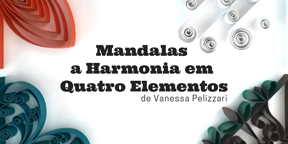 Mandalas, a Harmonia em Quatro Elementos