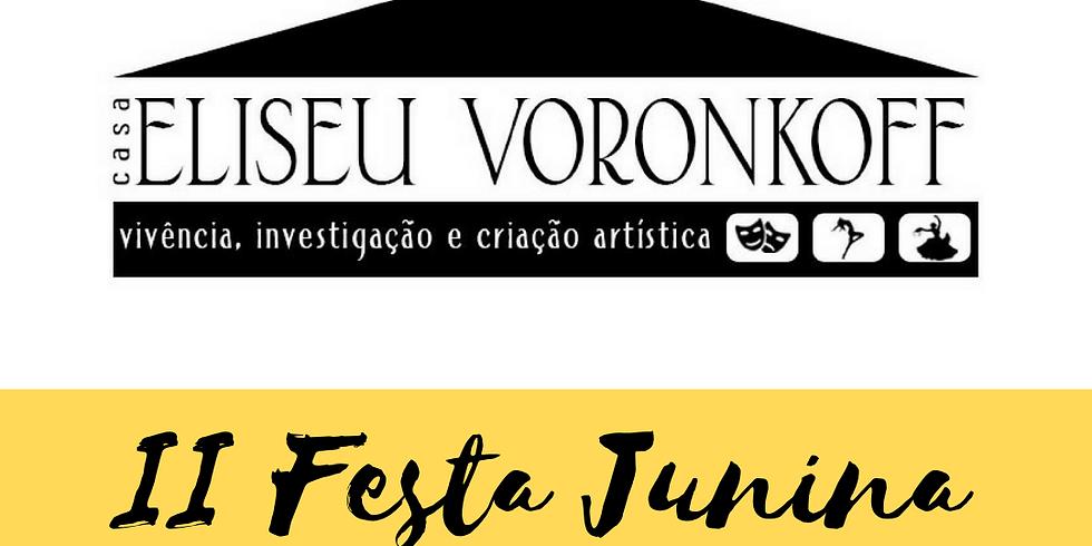 II Festa Junina da Casa Eliseu Voronkoff