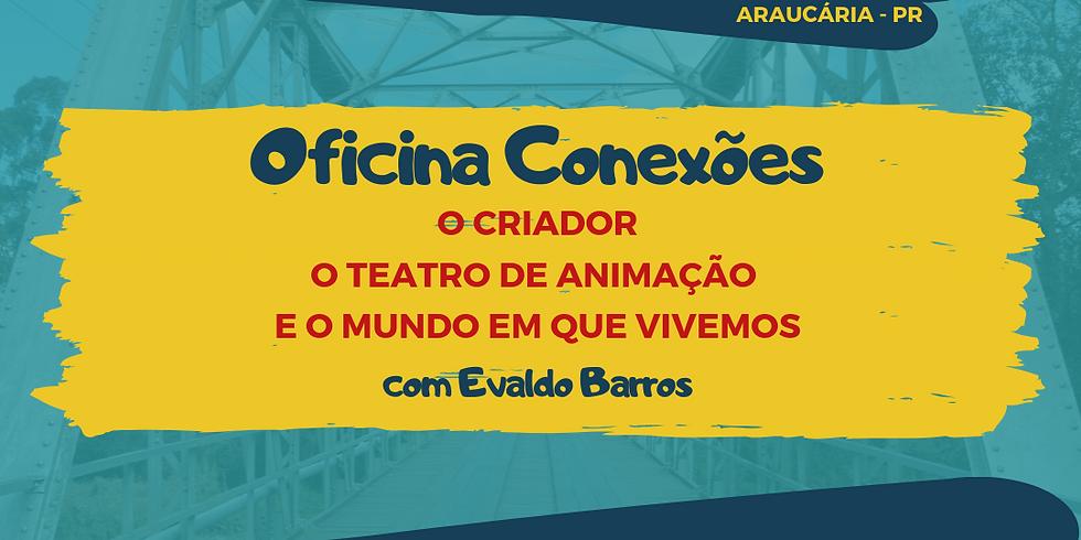 Oficina Conexões, com Evaldo Barros