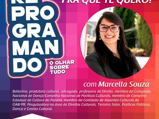 Reprogramando - Marcella Souza