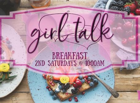 Girl Talk - Monthly Breakfast