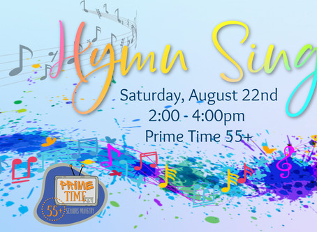 Hymn Sing for Prime time 55+