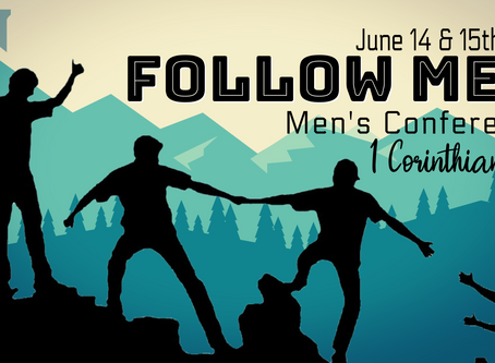 Follow Me Men's Conference June 14 & 15