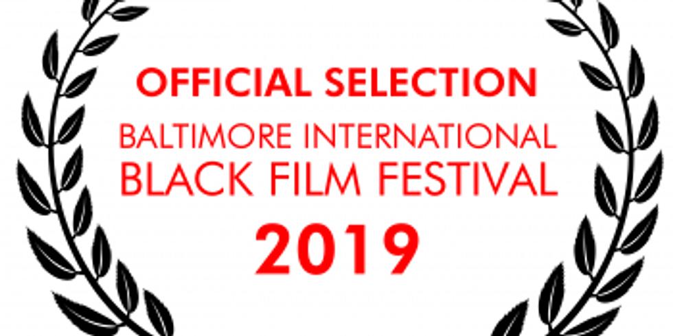 Baltimore International Black Film Festival Screening