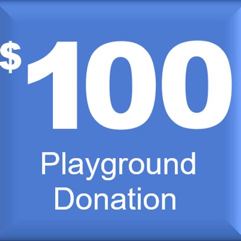 $100 Playground Donation