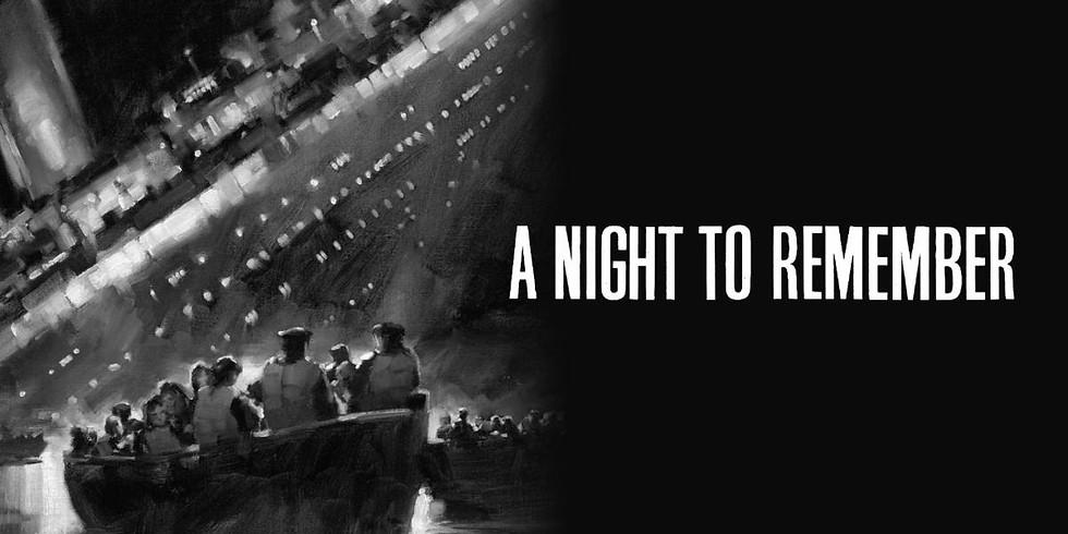 Titanic Theatre Company Presents: A NIGHT TO REMEMBER
