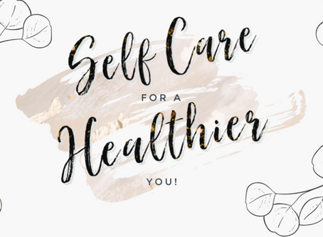 Self-Care for a Healthier You