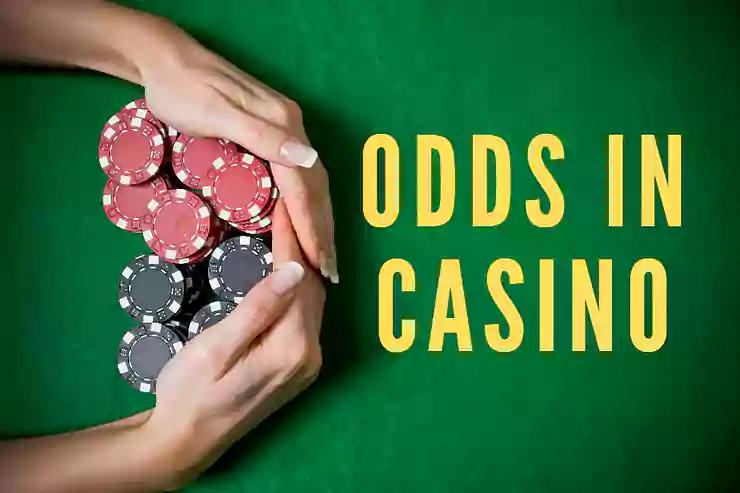 Odds in Casino