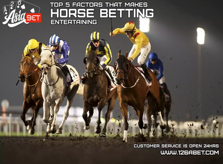 Top 5 Factors That Makes Horse Betting Entertaining