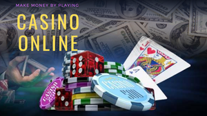 Make Money by Playing Casino Online