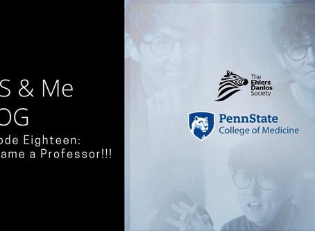 EDS & Me VLOG - Episode Eighteen: I became a Professor!!!