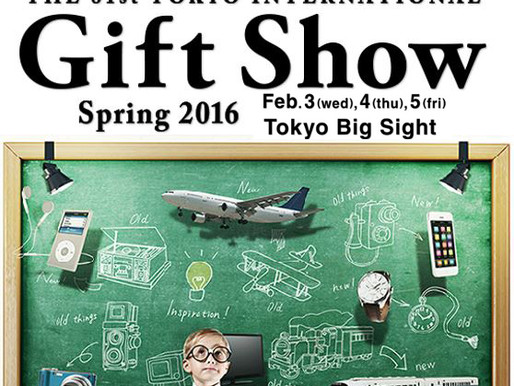 81st  Tokyo Gift Show Feb 3-6 of 2016