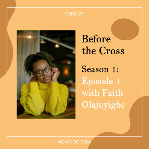 Before the cross podcast