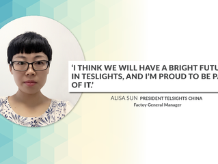 'I think we will have a bright future in Teslights, and I'm proud to be part of it.' Alisa Sun