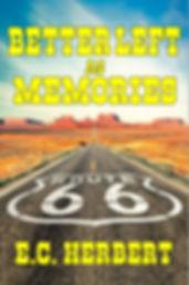 Front CoverBetter Left As  Memories.JPG