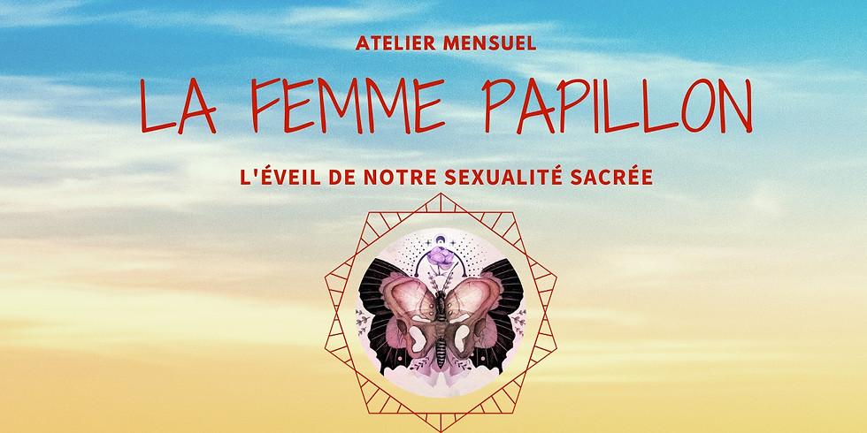 Atelier de la Femme Papillon ONLINE - Éveille ton temple Sacré
