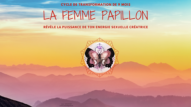 Atelier de la Femme Papillon ONLINE - Révèle la puissance de ton énergie sexuelle créatrice