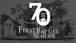 A Look to the Past as We Build Our Future, Celebrating 70 Years of First Baptist School