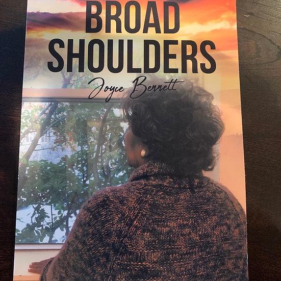 """"""" Broad Shoulders """" by Joyce Bennett"""