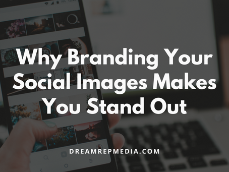 Why Branding Your Social Images Makes you Stand out From Your Competition
