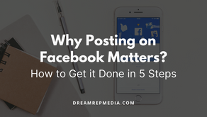 Why Posting on Facebook Matters (and How to Get It Done in 5 Steps)