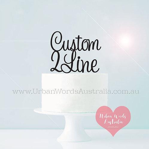 Custom 2 Line - Cake Topper