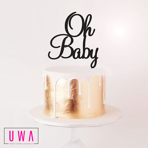 Oh Baby - Cake Topper