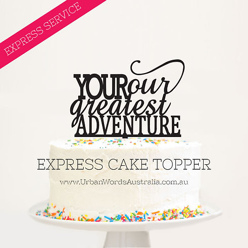 EXPRESS - Your Our Greatest Adventure