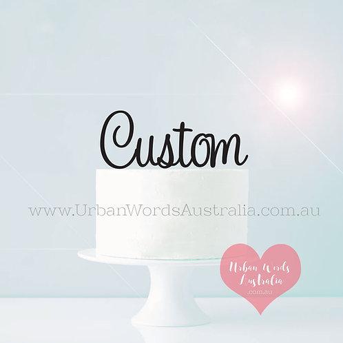 Custom 1 Line - Cake Topper
