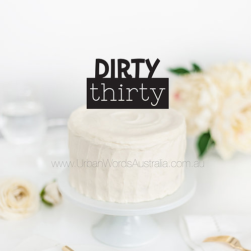 Dirty thirty - Cake Topper