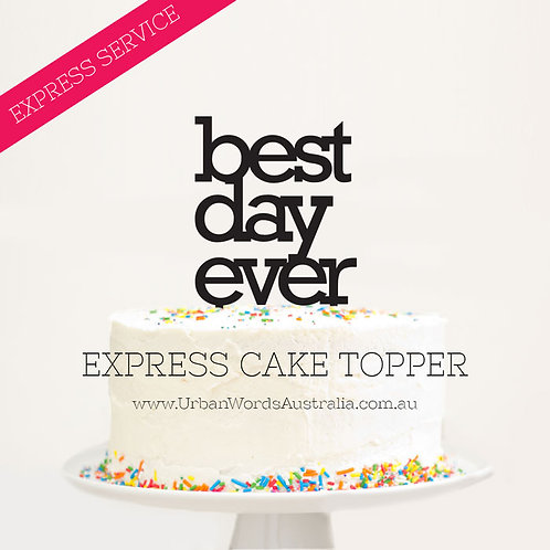 EXPRESS - Best Day Ever