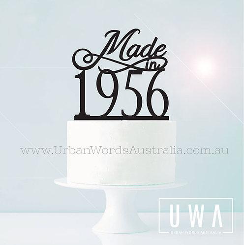 Made in Custom Year - Cake Topper