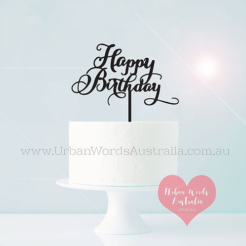 Scripted Happy Birthday - Cake Topper