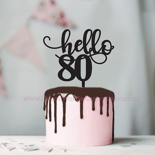 Hello 80 - Cake Topper