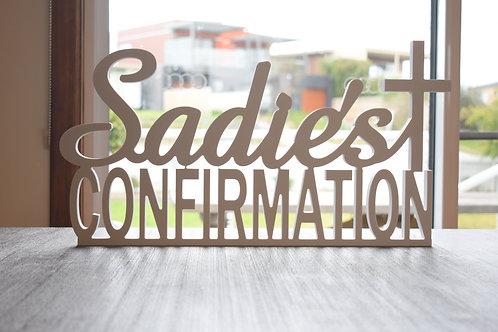 Custom Confirmation Name Sign
