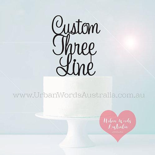 Custom 3 Line - Cake Topper