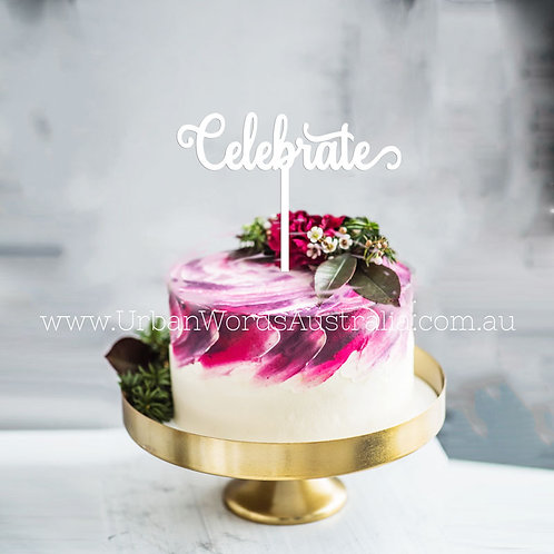Celebrate - Cake Topper