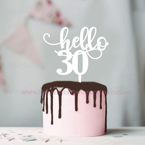 Hello 30 - Cake Topper